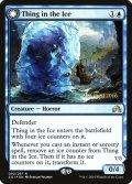 [EN][FOIL]《氷の中の存在/Thing in the Ice(SOI)》英プレリ