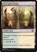 [EN][FOIL]《荊棘光の橋/Thornglint Bridge(MH2)》