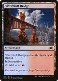 [EN][FOIL]《銀色険の橋/Silverbluff Bridge(MH2)》