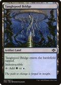 [EN][FOIL]《糸絡渦の橋/Tanglepool Bridge(MH2)》