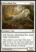 [EN][FOIL]《銀筋毛の狐/Silverchase Fox(CNS)》