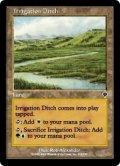 [JP][FOIL]《用水路/Irrigation Ditch(INV)》