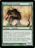 [EN][FOIL]《デッドウッドのツリーフォーク/Deadwood Treefolk(PLC)》